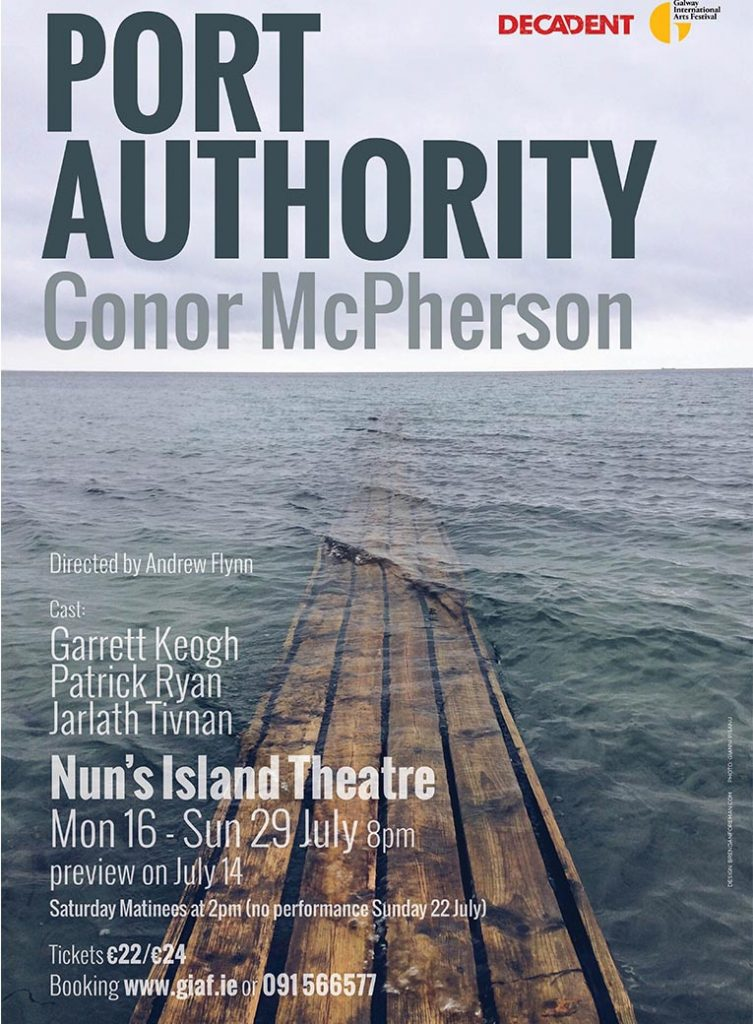 Port Authority - Conor McPherson - Decadent Theatre Company - Official Poster