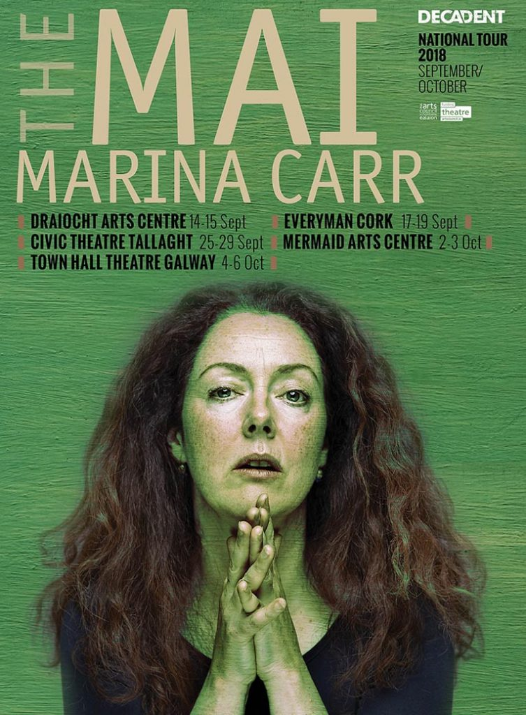 The Mai by Marina Carr - poster of Decadent's production starring Derbhle Crotty as The Mai