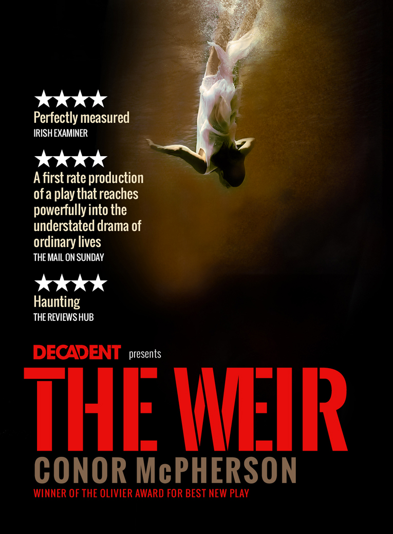 The Weir poster of Decadent's production of Conor McPherson's play